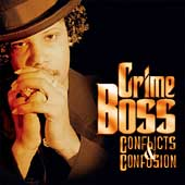 Crime Boss: Conflicts & Confusion [PA] [Remaster]