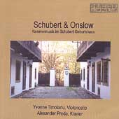 Onslow: Duo for Cello and Piano no 2;  Schubert / Timoianu