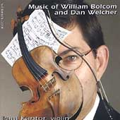 Music of William Bolcom & Dan Welcher / Paul Kantor, Bolcom