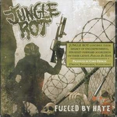 Jungle Rot: Fueled by Hate