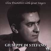 Close Encounters with Great Singers - Giuseppe di Stefano