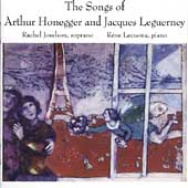 Honegger, Leguerney: Songs / Joselson