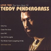 Teddy Pendergrass: Love TKO: The Very Best of Teddy Pendergrass