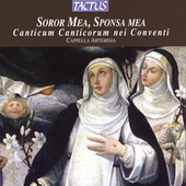 Soror mea, sponsa mea / Cappella Artemisia