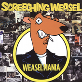 Screeching Weasel: Weasel Mania [PA]