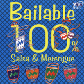 Various Artists: Bailable 100%: Salsa & Merengue
