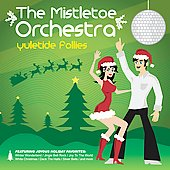 Mistletoe Orchestra: Yuletide Follies