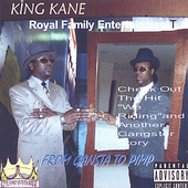 King Kane: From Gangster to Pimp