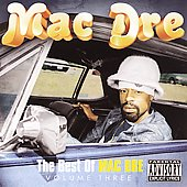 Mac Dre: The Best of Mac Dre, Vol. 3 [PA]