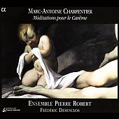 Charpentier: Méditations / Ensemble Pierre Robert