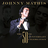 Johnny Mathis: Gold: A 50th Anniversary Celebration