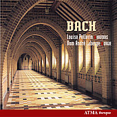 Bach - Louise Pellerin, Dom André Laberge