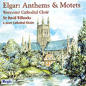 Elgar: Anthems & Motets / Willcocks, Darlington, et al