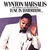 Wynton Marsalis: Tune in Tommorrow: Soundtrack
