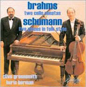 Brahms, Schumann: Works for Cello and Piano / Clive Greensmith, Boris Berman