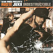Ruste Juxx: Indestructible [PA]