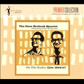 Dave Brubeck/The Dave Brubeck Quartet: On the Radio: Live 1956-1957