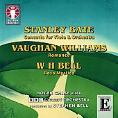 Epoch - Bate, Vaughan Williams, Bell: Viola Concertos / Chase, Bell, BBC Concert Orchestra