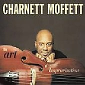 Charnett Moffett: Art of Improvisation [Digipak]
