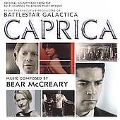 Bear McCreary: Caprica [Original Soundtrack] *