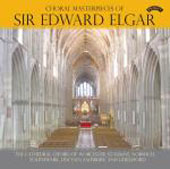 Elgar: Choral Masterpieces / Guildford Cathedral Choir, et al