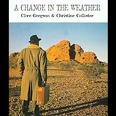 Christine Collister/Clive Gregson: A Change in the Weather