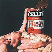 Cain: A Pound of Flesh [Bonus Tracks]