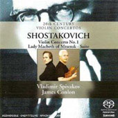 Shostakovich: Violin Concerto no 1, Lady Macbeth of Mtsenk Suite / Vladimir Spivakov, James Conlon