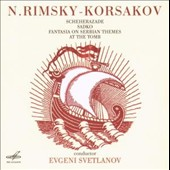 N. Rimsky-Korsakov: Scheherazade; Sadko; Fantasia on Serbian Themes; At the Tomb