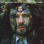 Van Morrison: His Band and the Street Choir