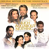 Patrick Doyle: Much Ado about Nothing [Original Motion Picture Soundtrack]