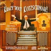Krazy 'bout Kotzschmar!