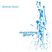 Marshall Ruffin: Morning Glory [EP]