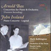 Bax, Ireland: Piano Concertos