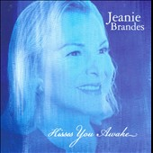 Jeanie Brandes: Kisses You Awake