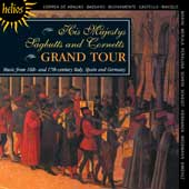 Grand Tour: Music from 16th and 17th Century Italy, Spain and Germany