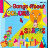 Various Artists: Songs About Colors & Shapes
