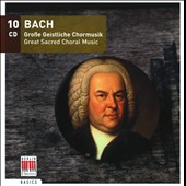 Bach: Gro&szlig;e Geistliche Chormusik