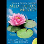 Dean Evenson/Dudley Evenson: Meditation Moods