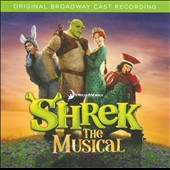 Original Soundtrack: Shrek: The Musical