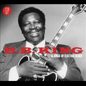B.B. King: B.B. King & Kings of the Electric Blues