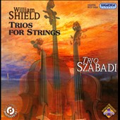 William Shield: Trios for Strings
