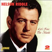 Nelson Riddle: Let's Face the Music