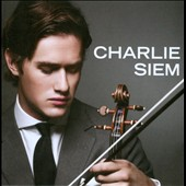 Charlie Siem Plays Virtuoso Violin Works