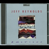 Jeff Reynolds: Emotions