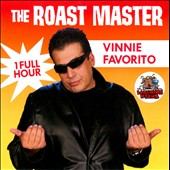 Vinny Favorito: The  Roast Master