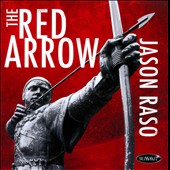 Jason Raso: The Red Arrow *