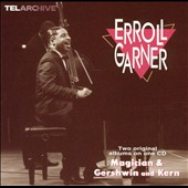 Erroll Garner: Magician/Gershwin and Kern