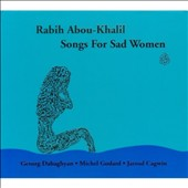 Rabih Abou-Khalil: Music for Sad Women