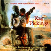 Various Artists: Rag Pickings: Hot Ragtime Banjo Solos from the Original Recordings C. 1900-1930